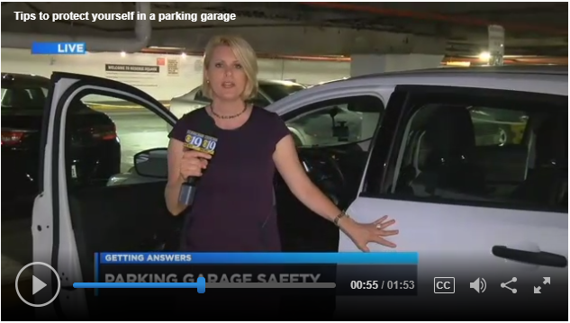Cleveland19News: Tips to Protect Yourself in a Parking Garage